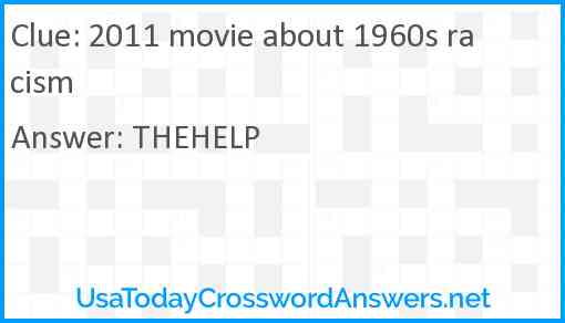 2011 movie about 1960s racism Answer