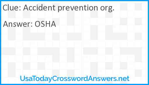 Accident prevention org. Answer