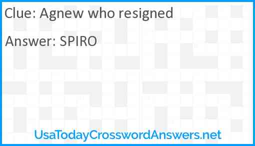 Agnew who resigned Answer