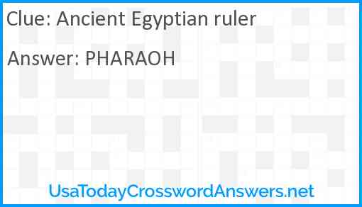 Ancient Egyptian ruler Answer