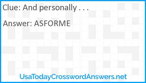 And personally . . . Answer