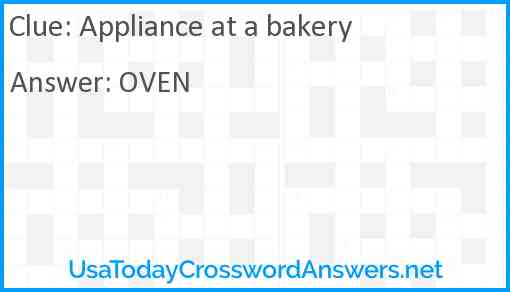 Appliance at a bakery Answer