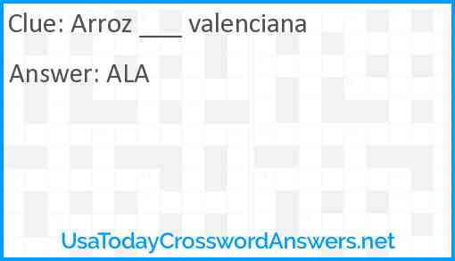 Arroz ___ valenciana Answer