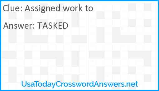 Assigned work to Answer