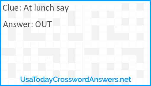 At lunch say Answer