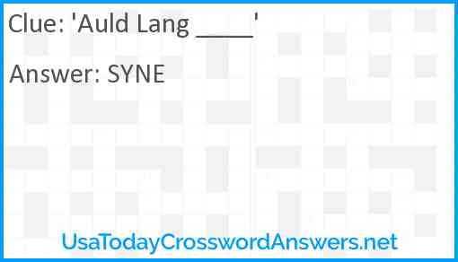 'Auld Lang ____' Answer