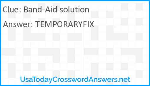 Band-Aid solution Answer
