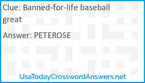 Banned-for-life baseball great Answer