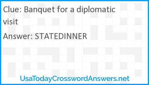 Banquet for a diplomatic visit Answer
