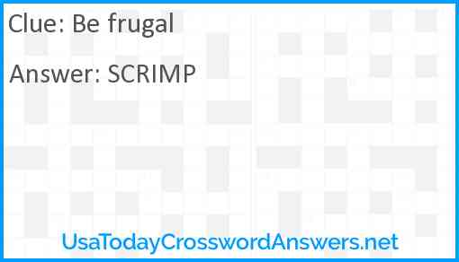 Be frugal Answer