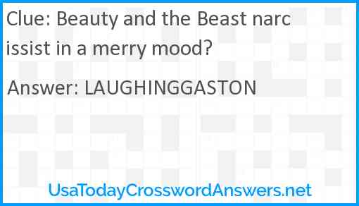 Beauty and the Beast narcissist in a merry mood? Answer