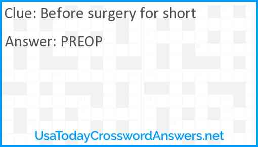 Before surgery for short Answer
