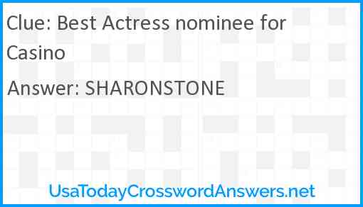 Best Actress nominee for Casino Answer