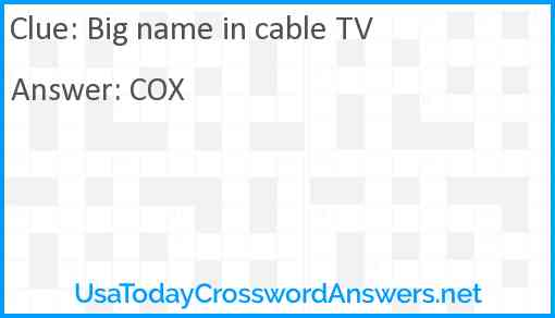 Big name in cable TV Answer