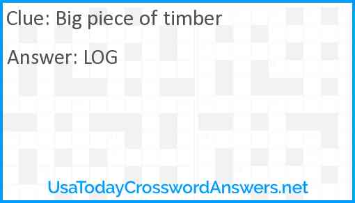 Big piece of timber Answer