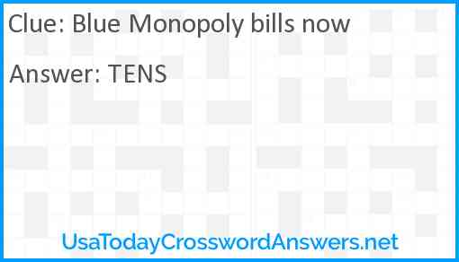 Blue Monopoly bills now Answer
