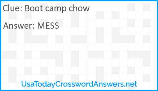 Boot camp chow Answer