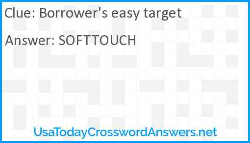 Borrower's easy target Answer