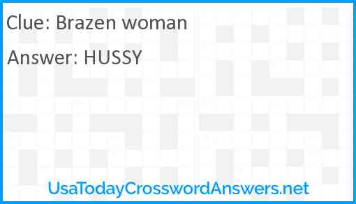 Brazen woman Answer