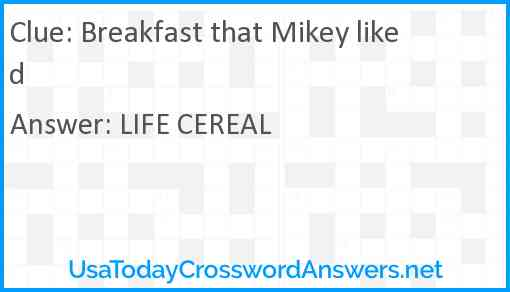 Breakfast that Mikey liked Answer