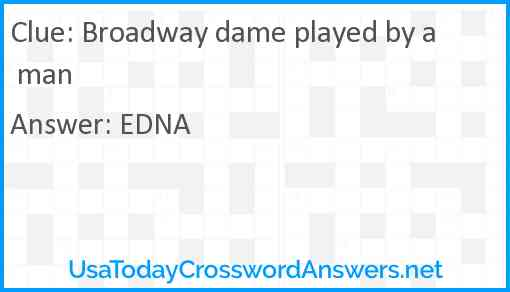Broadway dame played by a man Answer