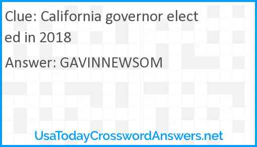 California governor elected in 2018 Answer