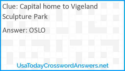 Capital home to Vigeland Sculpture Park Answer