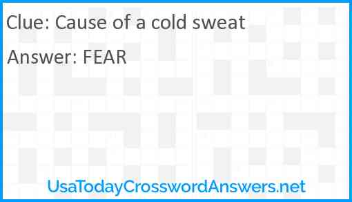 Cause of a cold sweat Answer