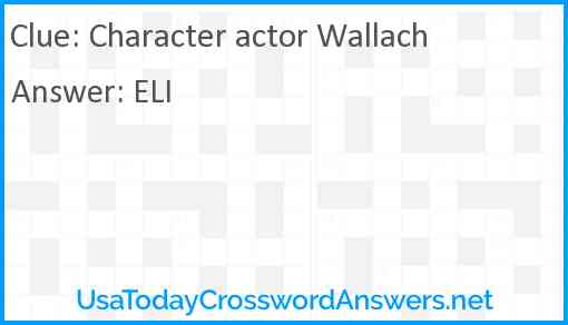 Character actor Wallach Answer