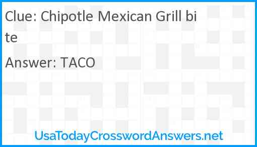 Chipotle Mexican Grill bite Answer