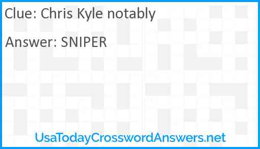 Chris Kyle notably Answer