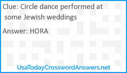 Circle dance performed at some Jewish weddings Answer