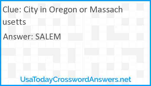 City in Oregon or Massachusetts Answer