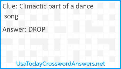 Climactic part of a dance song Answer