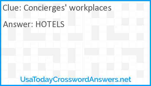 Concierges' workplaces Answer