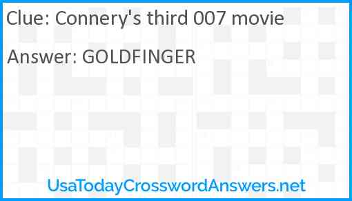 Connery's third 007 movie Answer