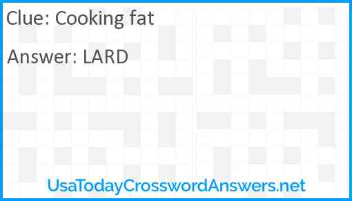 Cooking fat Answer