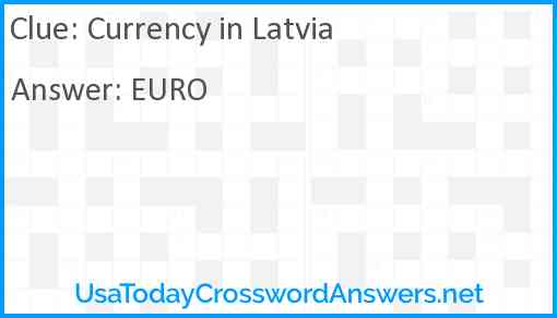Currency in Latvia Answer