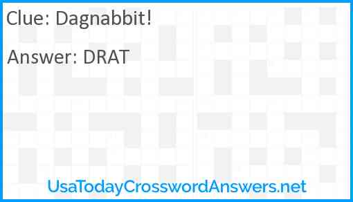 Dagnabbit! Answer