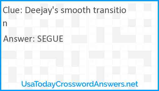 Deejay's smooth transition Answer