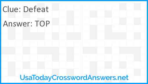 Defeat Crossword Clue Usatodaycrosswordanswers Net