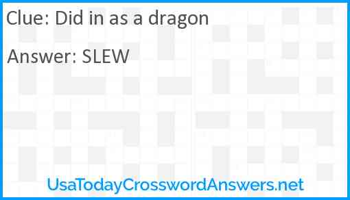 Did in as a dragon Answer