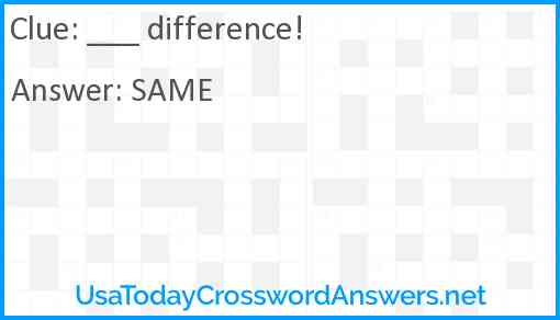 ___ difference! Answer