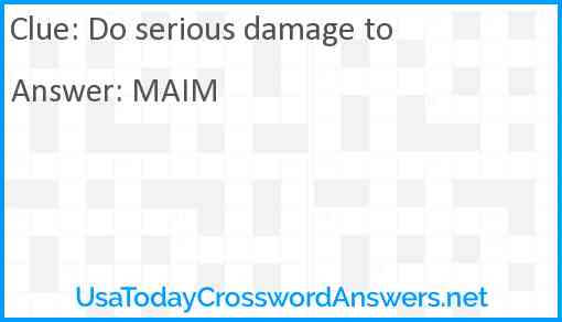 Do serious damage to Answer