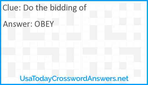 Do the bidding of Answer