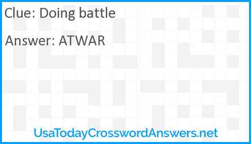 Doing battle Answer
