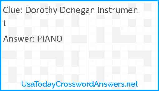 Dorothy Donegan instrument Answer