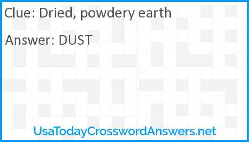 Dried, powdery earth Answer