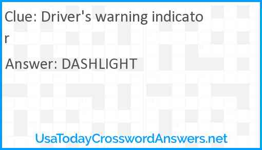 Driver's warning indicator Answer