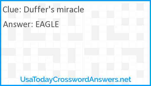 Duffer's miracle Answer